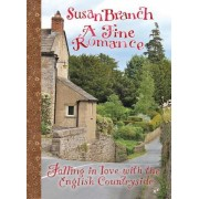 A Fine Romance: Falling in Love with the English Countryside, Hardcover
