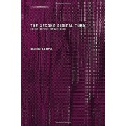 The Second Digital Turn: Design Beyond Intelligence, Paperback