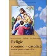 Manual romano-catolic de religie pentru clasa a II-a/Mititelu Maricel-Irinel, Budau Paul, Ciobanu Dana