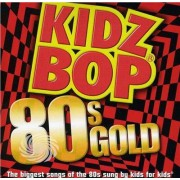 Video Delta Kidz Bop Kids - Kidz Bop 80s Gold - CD