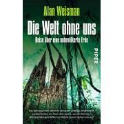 Die Welt ohne uns [German]