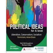 Political ideas for A Level: Liberalism, Conservatism, Socia, Paperback
