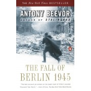 The Fall of Berlin 1945, Paperback