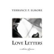 Love Letters: A Collection of Poems