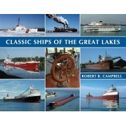 Classic Ships of the Great Lakes, Paperback