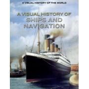 A Visual History of Ships and Navigation