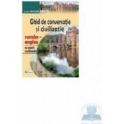 Ghid De Conversatie Si Civilizatie Roman Englez Cu Suport Multimedia