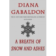 A Breath of Snow and Ashes, Paperback