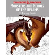 Monsters and Heroes of the Realms: A Dungeons & Dragons Coloring Book, Paperback/Templar Books