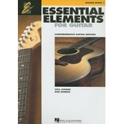 Essential Elements for Guitar, Book 1: Comprehensive Guitar Method, Paperback/Will Schmid
