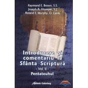 Introducere si comentariu la Sfanta Scriptura. Vol. 2: Pentateuhul/Raymond E. Brown, Joseph A. Fitzmyer, Roland E. Murphy
