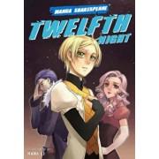Manga Shakespeare Twelfth Night, Paperback/Nana Li