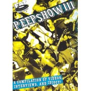 Peepshow, Vol. 3: A Compilation of Videos, Interviews, and Idiocy! [DVD]