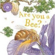 Backyard Books: Are You a Bee? by Judy Allen