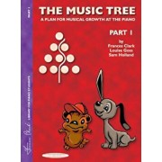 The Music Tree Student's Book: Part 1 -- A Plan for Musical Growth at the Piano, Paperback/Frances Clark
