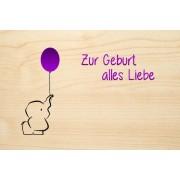 Die Laserei Holzgrusskarte - Geburt - Zur Geburt alles Liebe. Mit Elefant und farbigem Lu...