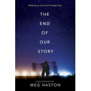 The End of Our Story, Hardcover