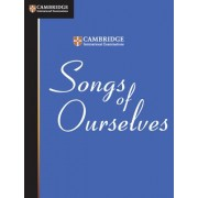 Songs of Ourselves: The University of Cambridge International Examinations Anthology of Poetry in English