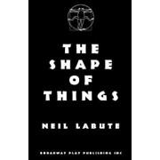 The Shape of Things, Paperback/Neil Labute