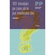 101 intrebari pe care sa le pui medicului tau (eBook)