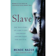 Slave. The True Story of a Girl's Lost Childhood and Her FIght for Survival, Paperback/Damien Lewis