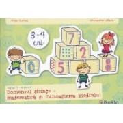 3-4 ani Grupa mica domeniul Stiinte - Matematica si Cunoasterea mediului - Irina Curelea