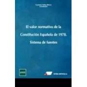 Núñez Rivero, Cayetano / Goig Martínez, Juan Manuel / Mellado Prado, Pilar / Núñez Martínez, María Acracia / Martín De Llano, María Isabel El valor normativo de la constitución española de 1978.