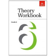 ABRSM Associated Board of the Royal Schools of Music associated Board theory Workbook 6