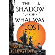 The Shadow of What Was Lost, Paperback