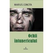 Ochii intunericului/Marius Concita