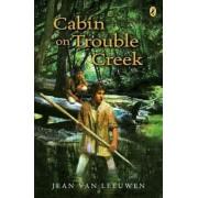 Cabin on Trouble Creek, Paperback