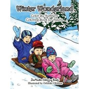 Winter Wonderland Color by Numbers Coloring Book for Adults: An Adult Color by Numbers Coloring Book with Winter Scenes and Designs for Relaxation and, Paperback/Zenmaster Coloring Books
