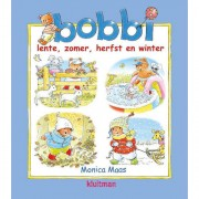 Bobbi: Lente, zomer, herfst en winter - Monica Maas