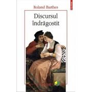Discursul indragostit/Roland Barthes