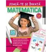 Joaca-te si invata - Matematica 3-6 ani