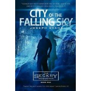 City of the Falling Sky (the Seckry Sequence Book 1), Paperback/Joseph Evans