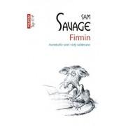Firmin. Aventurile unei vieti subterane (Top 10+)/Sam Savage