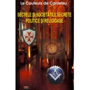 Sectele si societatile secrete politice si religioase - Le Couteulx de Canteleu