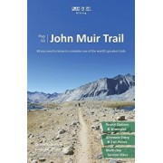 Plan & Go John Muir Trail: All You Need to Know to Complete One of the World's Greatest Trails, Paperback/Gerret Kalkoffen