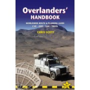 Overlanders' Handbook - A Route & Planning Guide: Asia, Africa, Latin America - Car, 4WD, Van, Truck(Paperback) (9781905864874)