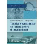 Tehnica operatiunilor de turism intern si international - Gabriela Stanciulescu Olimpia State