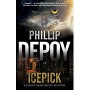 Icepick: A Noir Mystery Set in Florida, Paperback/Phillip Depoy