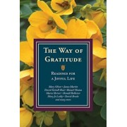 The Way of Gratitude: Readings for a Joyful Life, Paperback/Michael Leach
