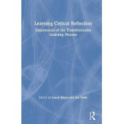 Learning Critical Reflection by Edited by Laura Beres & Edited by Jan Fook