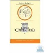 Viata lui David Copperfield II - Charles Dickens
