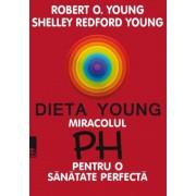 Dieta Young. Miracolul pH pentru o sanatate perfecta. Editia a 5-a