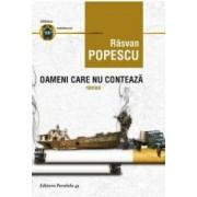 Oameni care nu conteaza - Rasvan Popescu