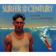 Surfe Surfer of the Century: The Life of Duke Kahanamoku, Paperback
