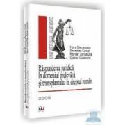 Raspunderea juridica in domeniul prelevarii si transplantului in dreptul roman - Horia Diaconescu