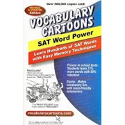 Vocabulary Cartoons, SAT Word Power: Learn Hundreds of SAT Words Fast with Easy Memory Techniques, Paperback/Sam Burchers